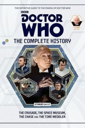 Doctor Who: The Complete History - Stories 14-17 The Crusade, The Space Museum, The Chase and The Time Meddler (Doctor Who: The Complete History, #11)