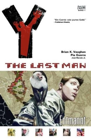 Y: The Last Man - Entmannt, Band 1