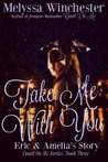 Take Me with You (Count on Me, #3)