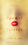 Dawn of Forever (Jack & Jill, #3)