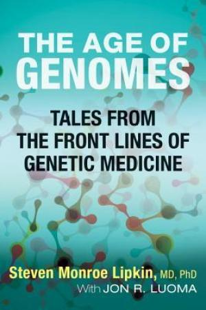 Reading books The Age of Genomes: Tales from the Front Lines of Genetic Medicine