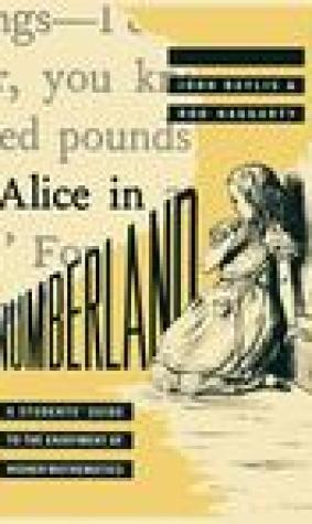 Alice In Numberland: A Students' Guide To The Enjoyment Of Higher Mathematics