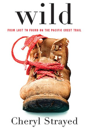 read online Wild: From Lost to Found on the Pacific Crest Trail