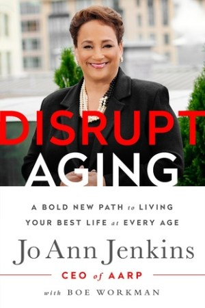 Reading books Disrupt Aging: A Bold New Path to Living Your Best Life at Every Age