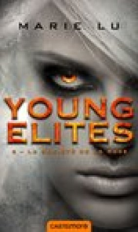La Socit de la Rose (The Young Elites, #2)