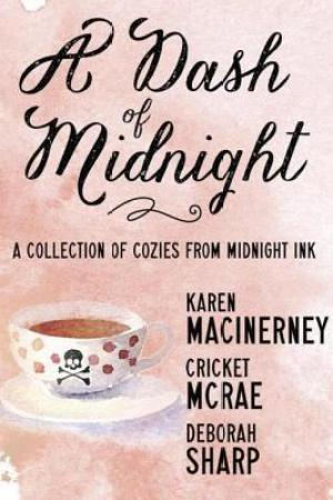 Reading books A Dash of Midnight: A Collection of Cozy Mysteries from Midnight Ink