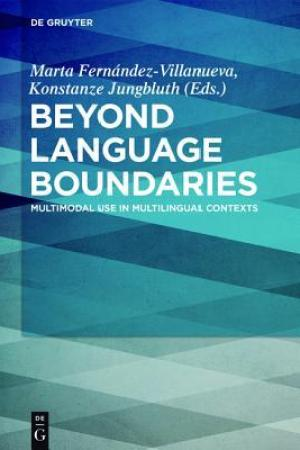 Beyond Language Boundaries: Multimodal Use in Multilingual Contexts