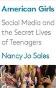 Download American Girls: Social Media and the Secret Lives of Teenagers pdf / epub books
