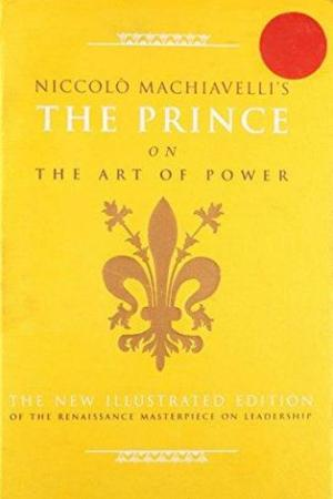 The Prince on the Art of Power. Niccol Machiavelli pdf books