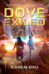 Dove Exiled (Dove Chronicles, #2)