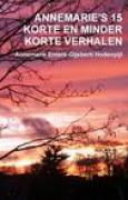Download Annemarie's 15 Korte En Minder Korte Verhalen books