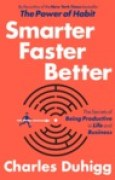 Download Smarter Faster Better: The Secrets of Being Productive books