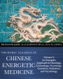 Chinese Medical Qigong Volume 5: An Energetic Approach to Oncology