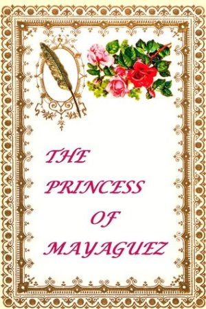 Reading books The Princess of Mayaguez