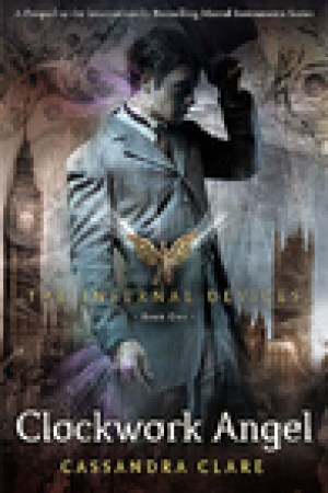 read online Clockwork Angel (The Infernal Devices, #1)