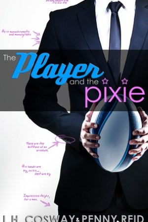 Reading books The Player and the Pixie (Rugby, #2)