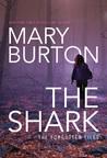 The Shark (Forgotten Files, #1)