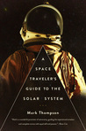Download A Space Traveler's Guide to the Solar System