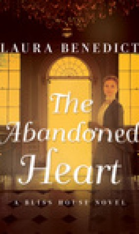 The Abandoned Heart (Bliss House)