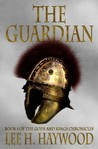 The Guardian: Book I of the Gods and Kings Chronicles