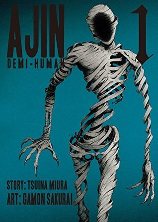 Ajin: Demi-Human, Volume 1 (Ajin: Demi-Human, #1)