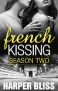 Download French Kissing: Season Two books