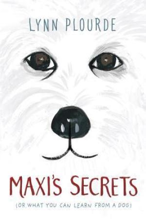 read online Maxi's Secrets: (or what you can learn from a dog)