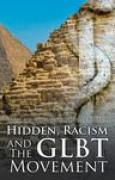 Download Hidden, Racism and the Glbt Movement pdf / epub books