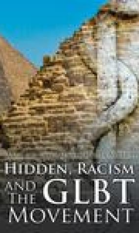 Hidden, Racism and the Glbt Movement