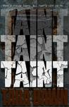 TAINT (The SNAP Trilogy #2)