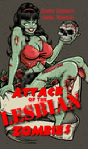 Attack of the Lesbian Zombies (Attack of the Lesbian Zombies. #1-5)