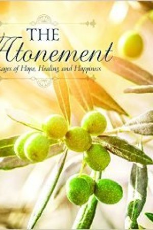 Reading books The Atonement: Messages of Hope, Healing, and Happiness
