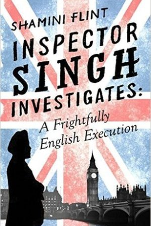 Reading books A Frightfully English Execution (Inspector Singh Investigates #7)