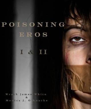Poisoning Eros Book I & II
