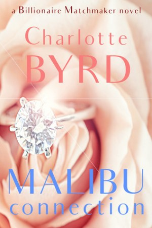 read online Malibu Connection: A Billionaire Matchmaker Novel