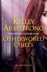 Otherworld Chills (Otherworld Stories, #5)