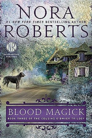 Reading books Blood Magick (The Cousins O'Dwyer Trilogy, #3)
