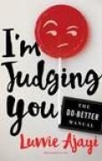 Download I'm Judging You: The Do-Better Manual books
