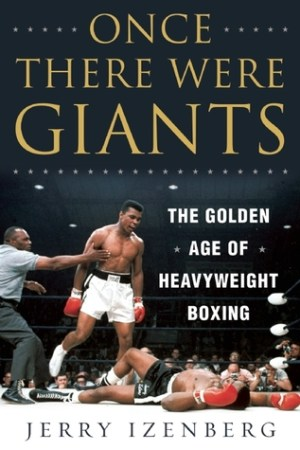 Reading books Once There Were Giants: The Golden Age of Heavyweight Boxing