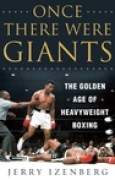 Download Once There Were Giants: The Golden Age of Heavyweight Boxing books