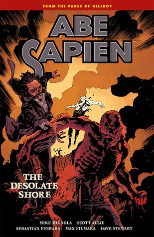 Abe Sapien, Vol. 8: The Desolate Shore (Abe Sapien #8)