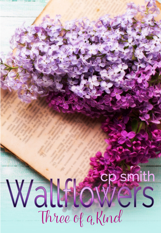 Wallflowers: Three of a Kind
