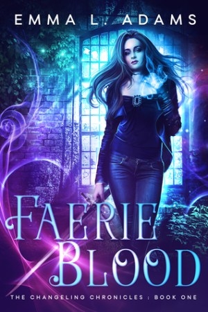 read online Faerie Blood (The Changeling Chronicles, #1)
