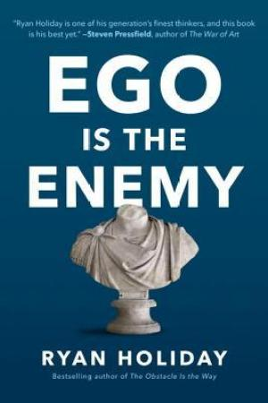 Reading books Ego Is the Enemy