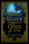 A Branch of Silver, a Branch of Gold (The Family of Night, #1)