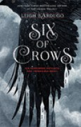 Download Six of Crows (Six of Crows, #1) books