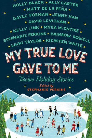 Reading books My True Love Gave to Me: Twelve Holiday Stories