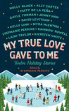 Download My True Love Gave to Me: Twelve Holiday Stories