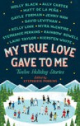 Download My True Love Gave to Me: Twelve Holiday Stories books