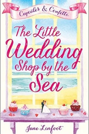 Reading books The Little Wedding Shop by the Sea (The Little Wedding Shop by the Sea, #1)